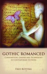 Dark Things : Romance, Consumption and Science in Contemporary Gothic Fictions