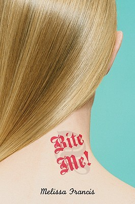 Bite Me! (Bite Me, #1)