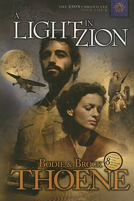 A Light in Zion (Zion Chronicles #4)