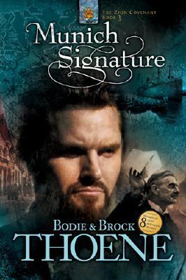 Munich Signature (Zion Covenant, #3)