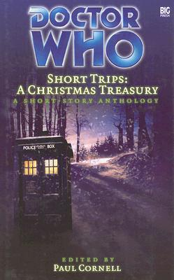 Short Trips: A Christmas Treasury  (Doctor Who Short Trips Anthology Series)