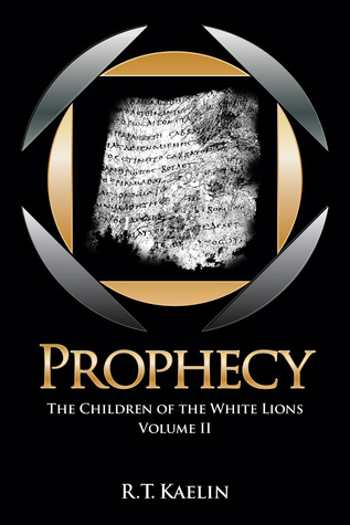 Prophecy by R.T. Kaelin