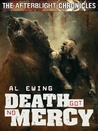 Death Got No Mercy (The Afterblight Chronicles, #7)