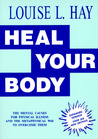 Heal Your Body/New Cover by Louise L. Hay