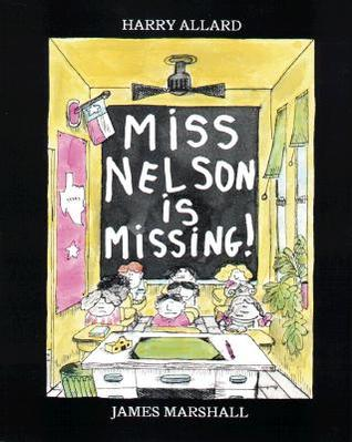 Miss Nelson Is Missing! (Miss Nelson, #1)