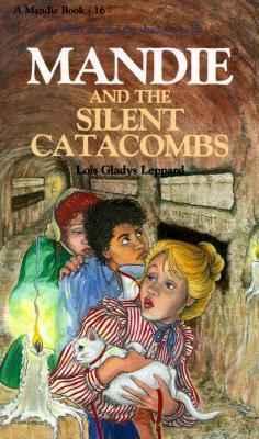 Mandie and the Silent Catacombs (Mandie Books, 16)