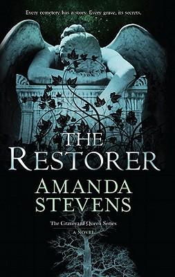 Book Review – The Restorer (The Graveyard Queen, #1) by Amanda Stevens