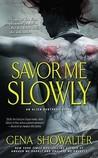 Savor Me Slowly (Alien Huntress, #3)
