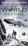 The World Before by Karen Traviss