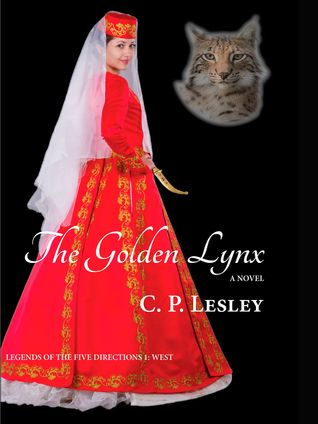 The Golden Lynx (Legends of the Five Directions, #1)