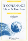 IT Governance: Policies & Procedures, 2010 Edition (IT Governance Policies & Procedures)