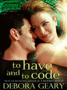 To Have and To Code (A Modern Witch 0.5)