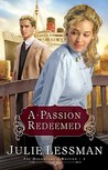 A Passion Redeemed by Julie Lessman