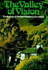 The Valley of Vision - A Collection of Puritan Prayers and Devotions