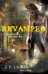 ReVamped by J.F. Lewis