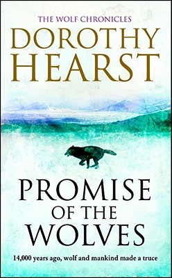 Promise of the Wolves. Dorothy Hearst