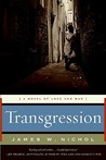 Transgression by James W. Nichol