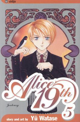 Alice 19th, Vol. 5: Jealousy (Alice 19th, #5)