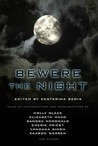 Bewere the Night by Ekaterina Sedia