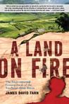 A Land on Fire: The Environmental Consequences of the Southeast Asian Boom