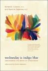 Wednesday Is Indigo Blue by Richard E. Cytowic