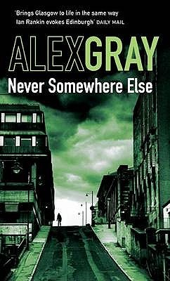 Never Somewhere Else (DCI Lorimer)