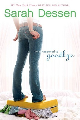 What Happened To Goodbye by Sarah Dessen | Review