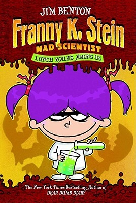 Lunch Walks Among Us (Franny K. Stein, Mad Scientist, #1)