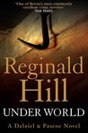 Under World (Dalziel & Pascoe, #10)
