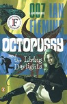 Octopussy & the Living Daylights (James Bond, #14)
