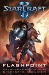 Flashpoint (StarCraft II, #3)