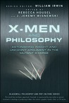 X-Men and Philosophy by Rebecca Housel