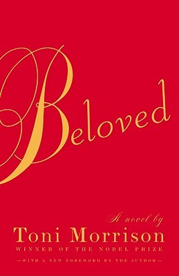 Beloved by Toni Morrison | Weekly Reads | The 1000th Voice blog