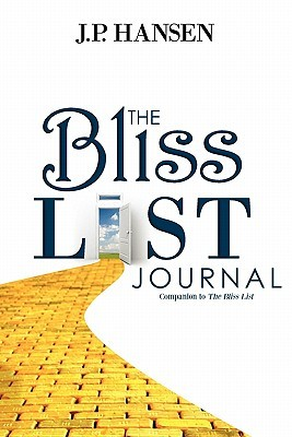 The Bliss List Journal: Companion to the Bliss List