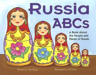 Russia ABCs: A Book About the People and Places of Russia (Country ABCs)