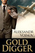 Gold Digger (Kindle Edition)