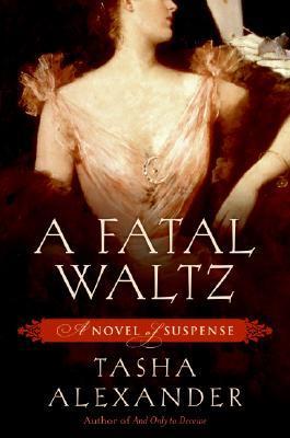 A Fatal Waltz (Lady Emily, #3)