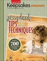Scrapbook Tips & Techniques (Leisure Arts #15931)