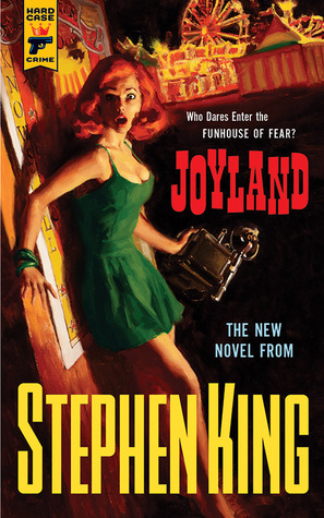 https://www.goodreads.com/book/show/13596166-joyland?from_choice=true