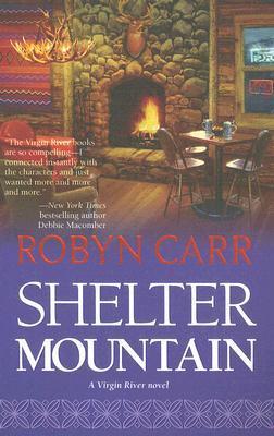 Shelter Mountain (Virgin River, #2)  - Robyn Carr