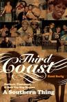 Third Coast: Outkast, Timbaland, and How Hip-hop Became a Southern Thing