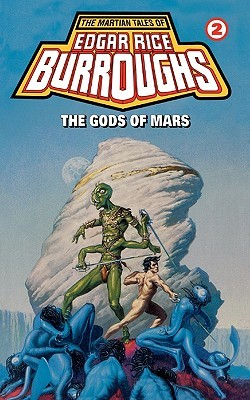 """The Gods of Mars"" by Edgar Rice Burroughs"