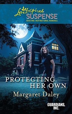 Protecting Her Own (Steeple Hill Love Inspired Suspense #247) (Guardians, Inc., #2)