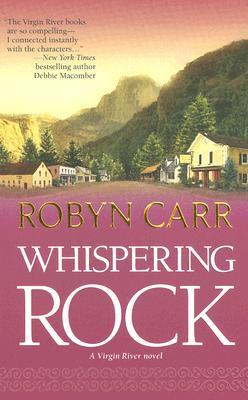 Whispering Rock (Virgin River #3)  - Robyn Carr