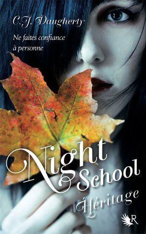 night school 2 héritage c j daugherty