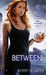 Between (The Between, #1)