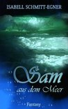 Sam aus dem Meer