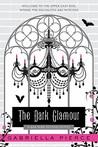 The Dark Glamour (666 Park Avenue, #2)