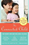 The Connected Child by Karyn B. Purvis