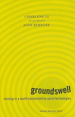 Groundswell by Charlene Li | Twitterature | Brief Book Reviews at The 1000th Voice blog
